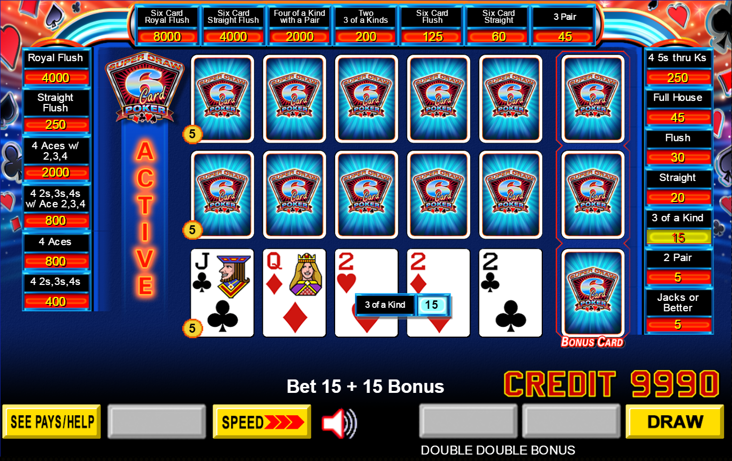 On The Draw The Top Hand Improved To A Full House Which Paid 45 Coins On The Middle Hand I Improved To Four Deuces Thanks To The 6th Card Which Paid 400