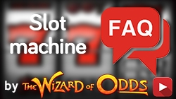 Slot Machine FAQ