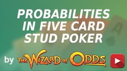 Probabilities in Five Card Stud Poker